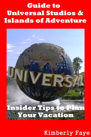 Guide to Universal Studios & Islands of Adventure