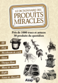 Le dictionnaire des produits miracles
