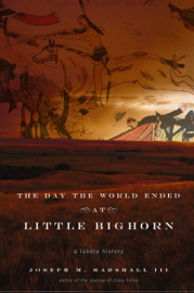 The Day the World Ended at Little Bighorn book