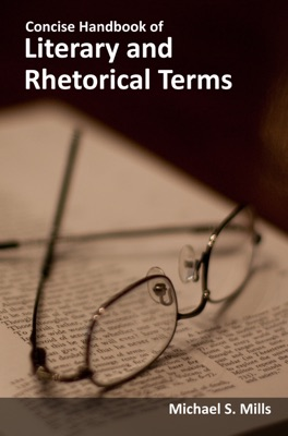 Concise Handbook of Literary and Rhetorical Terms
