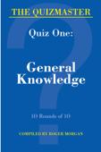 The Quizmaster - Quiz One. General Knowledge.