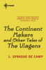 L. Sprague de Camp - The Continent Makers and Other Tales of the Viagens bild