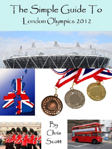 The Simple Guide To The London Olympics 2012 Book Review