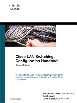 Cisco LAN Switching Configuration Handbook, 2/e