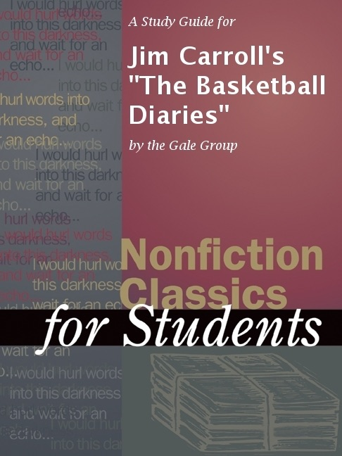 """A Study Guide for Jim Carroll's """"The Basketball Diaries"""""""