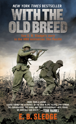 With the Old Breed - E.B. Sledge book