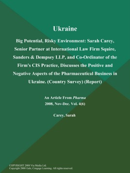 ‎Ukraine: Big Potential, Risky Environment: Sarah Carey, Senior Partner at  International Law Firm Squire, Sanders & Dempsey LLP, and Co-Ordinator of