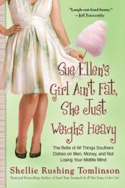 Sue Ellen's Girl Ain't Fat, She Just Weighs Heavy