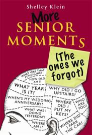 More Senior Moments