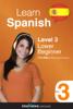Innovative Language Learning - Learn Spanish - Level 3: Lower Beginner Spanish (Enhanced Version) artwork