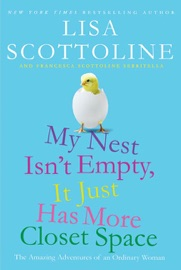 My Nest Isn't Empty, It Just Has More Closet Space PDF Download