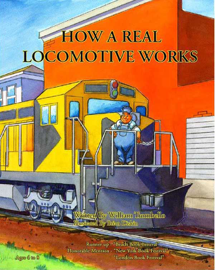 How a Real Locomotive Works book