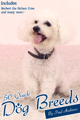 50 Quick Dog Breeds - Paul Andrews book