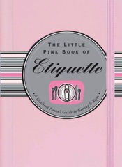 The Little Pink Book of Etiquette