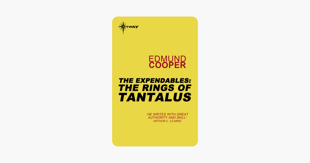 The Expendables: The Rings of Tantalus: The Expendables Book 2