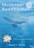 Moderner Buddhismus: Band 1: Sutra