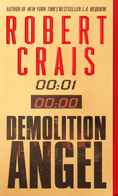 Robert Crais - Demolition Angel book