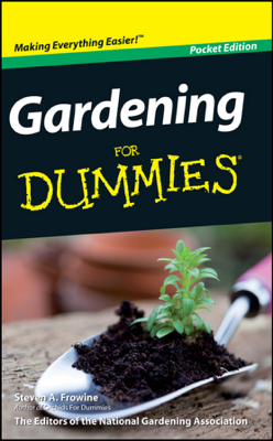 Gardening For Dummies, Pocket Edition - Steven A. Frowine & National Gardening Association book