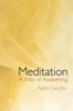 Ajahn Sucitto - Meditation - A Way of Awakening  artwork