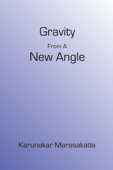Gravity from a New Angle
