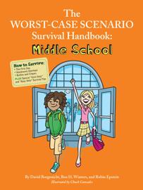 The Worst-Case Scenario Survival Handbook: Middle School book