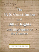 The U. S. Constitution and Bill of Rights