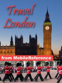London, UK Travel Guide: Illustrated Guide & Maps (Mobi Travel) book