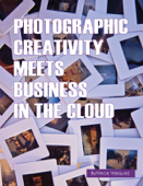Photographic Creativity Meets Business In the Cloud
