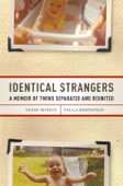 Download and Read Online Identical Strangers