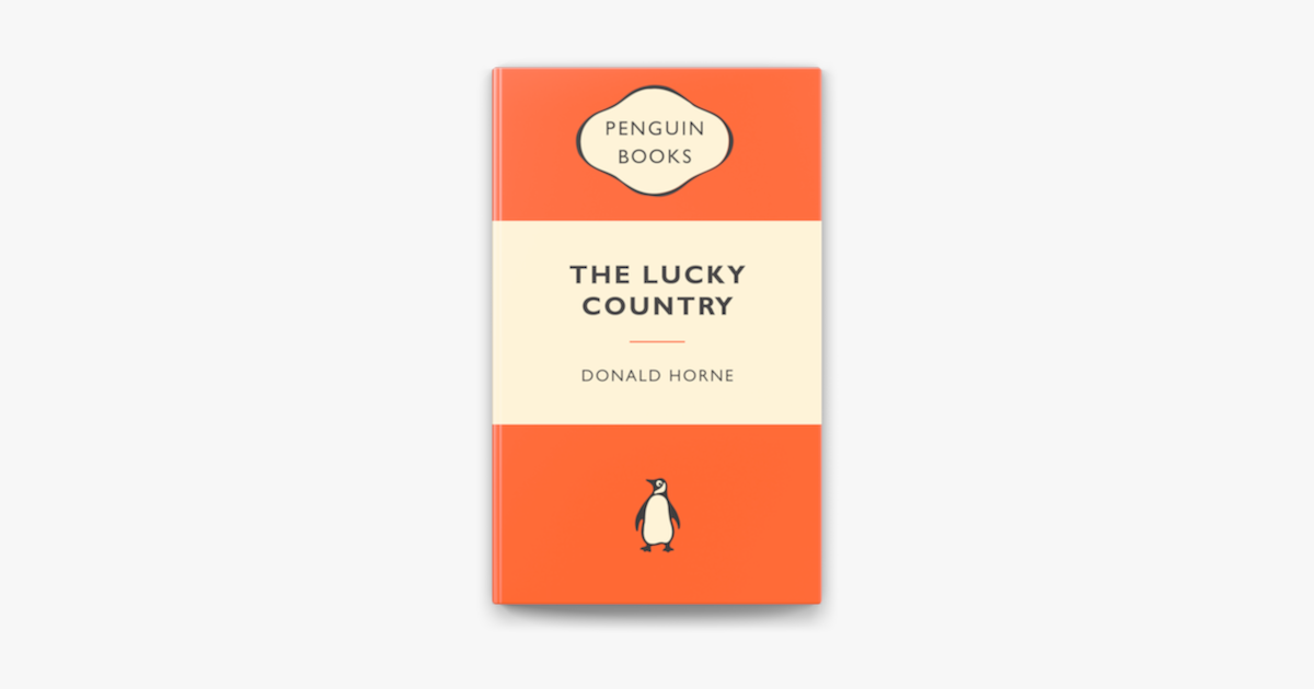 The Lucky Country: Popular Penguins - Donald Horne