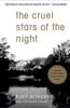 The Cruel Stars of the Night - Kjell Eriksson & Ebba Segerberg