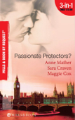 Passionate Protectors? (Mills & Boon By Request)