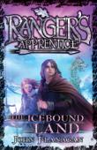 Ranger's Apprentice 3: The Icebound Land