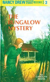 Nancy Drew 03: The Bungalow Mystery book