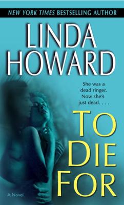 Linda Howard - To Die For book