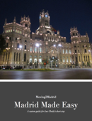 Madrid Made Easy - Custom Guide for Jose Ubeda