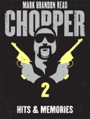 Hits and Memories: Chopper 2