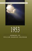Sermons of William Branham - 1953