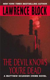 The Devil Knows You're Dead book
