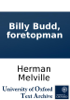 Herman Melville - Billy Budd, foretopman  artwork
