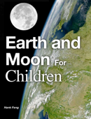 Earth and Moon for Children