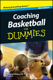 Coaching Basketball For Dummies, Mini Edition book