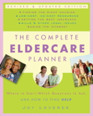 The Complete Eldercare Planner, Revised and Updated Edition