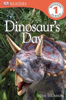 DK Readers L1: Dinosaur's Day (Enhanced Edition)