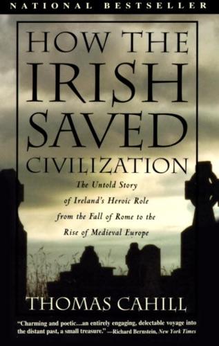 How the Irish Saved Civilization E-Book Download