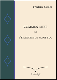 Commentaire sur L'Évangile de Saint Luc