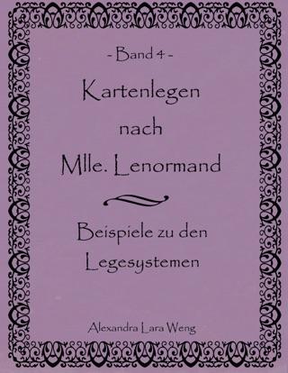 Kartenlegen nach Mlle. Lenormand Band 5: Übungsbuch (German Edition)