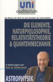 Die ElementeNaturphilosophie Relativitätstheorie Quantenmechanik