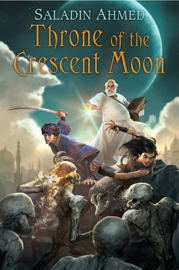 Throne of the Crescent Moon book