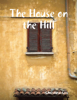 Christina Cox - The House on the Hill artwork